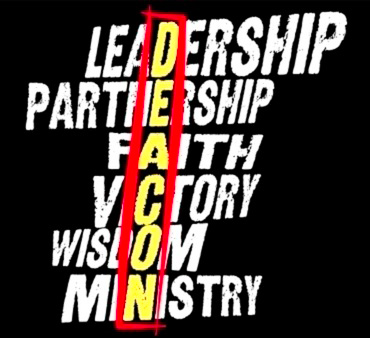 Deacons - Leadership, Partnership, Faith, Victory, Wisdom, Ministry